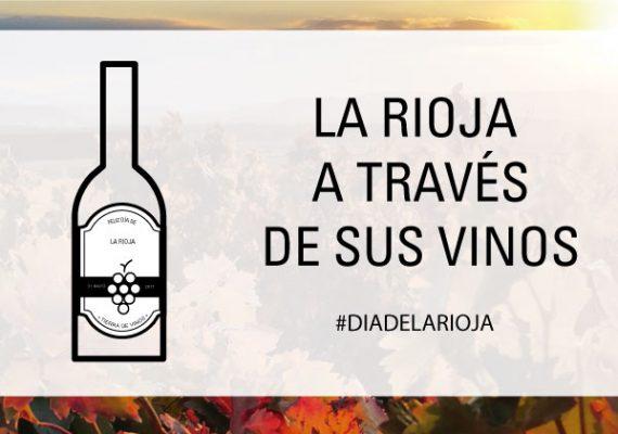 Día de La Rioja. Recorre la región del vino a través de nuestra carta.